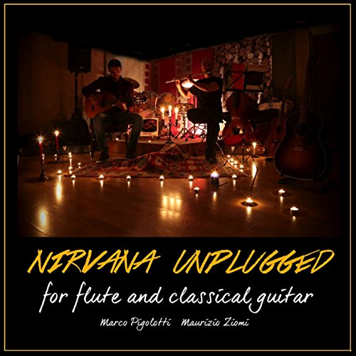 Nirvana Unplugged for Flute and Classical Guitar