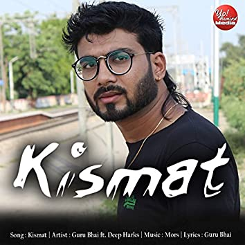 Kismat (feat. Deep Harks)