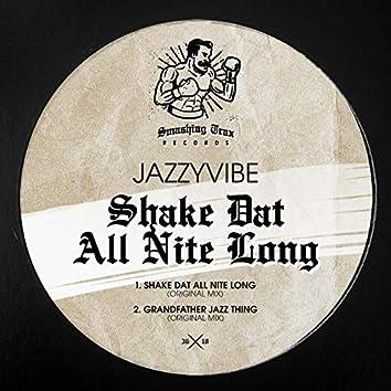 Shake Dat All Nite Long