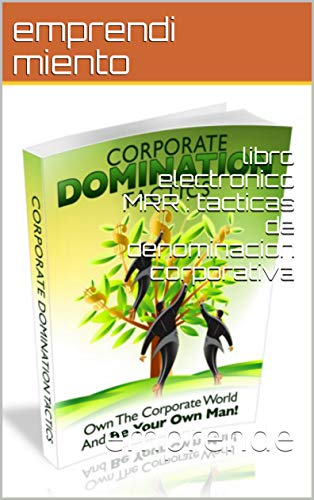 libro electronico MRR : tacticas de denominacion corporativa: emprende (English Edition)