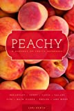 Peachy: A Harvest of Fruity Goodness