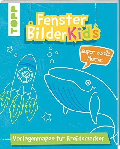 Fensterbilder Kids Super coole Motive: Vorlagenmappe für Kreidemarker mit 10 bunten Vorlagenbogen in Originalgröße. Alle Vorlagen auch zum Download