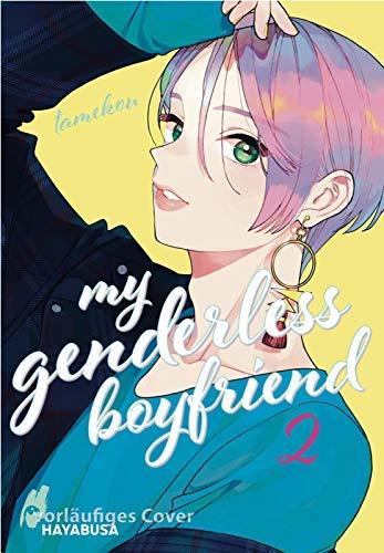 My Genderless Boyfriend 2: Männer können auch kawaii! Der ultimative Romance-Manga mit Comedy-Faktor!