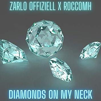 Diamonds On My Neck