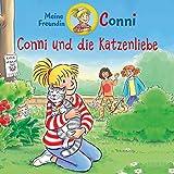 Conni und die Katzenliebe: Meine Freundin Conni