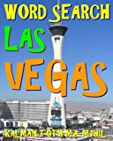 Word Search Las Vegas: 300 Amazing & Difficult Themed Puzzles