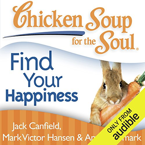 Chicken Soup for the Soul - Find Your Happiness     101 Inspirational Stories about Finding Your Purpose, Passion, and Joy              Autor:                                                                                                                                 Jack Canfield,                                                                                        Mark Victor Hansen                               Sprecher:                                                                                                                                 Cynthia Barrett                      Spieldauer: 11 Std. und 40 Min.     1 Bewertung     Gesamt 2,0