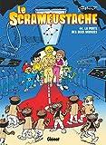 Le Scrameustache - La Porte des deux mondes - Format Kindle - 9782331045226 - 6,99 €
