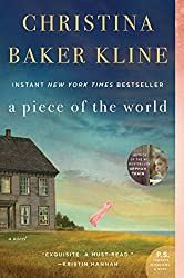 Books Set in Maine: A Piece of the World by Christina Baker Kline. Visit www.taleway.com to find books from around the world. maine books, maine novels, maine literature, maine fiction, maine authors, best books set in maine, popular books set in maine, books about maine, maine reading challenge, maine reading list, augusta books, portland books, bangor books, maine books to read, books to read before going to maine, novels set in maine, books to read about maine, maine packing list, maine travel, maine history, maine travel books
