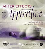 [(After Effects Apprentice: Real World Skills for the Aspiring Motion Graphics Artist)] [ By (author) Chris Meyer, By (author) Trish Meyer ] [November, 2012]