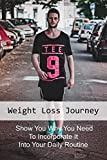 weight loss journey: show you why you need to incorporate it into your daily routine: can power walking help lose weight (english edition)