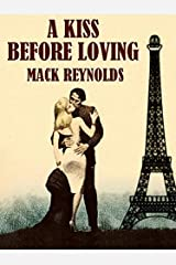 A Kiss Before Loving Kindle Edition
