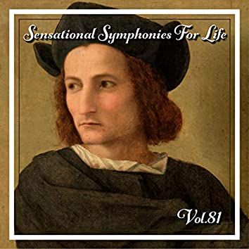 Sensational Symphonies For Life, Vol. 81 - The Symphonies Nos 2