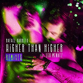 Higher Than Higher: The Remixes