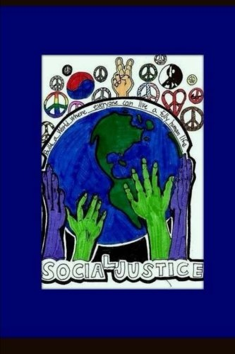 Social Justice: Fishers Junior High: Volume 1 (Writings on Social Justice)