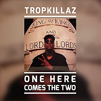 One Here Comes the Two - Single