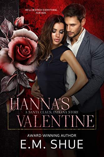 Hanna's Valentine: A Santa Claus, Indiana Story