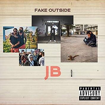 Fake Outside