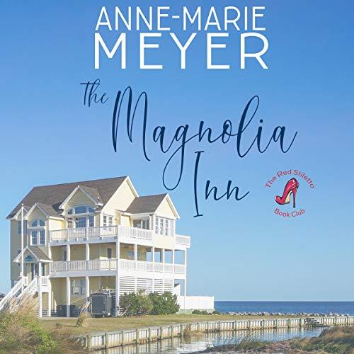 The Magnolia Inn: The Red Stiletto Book Club Series, Book 1