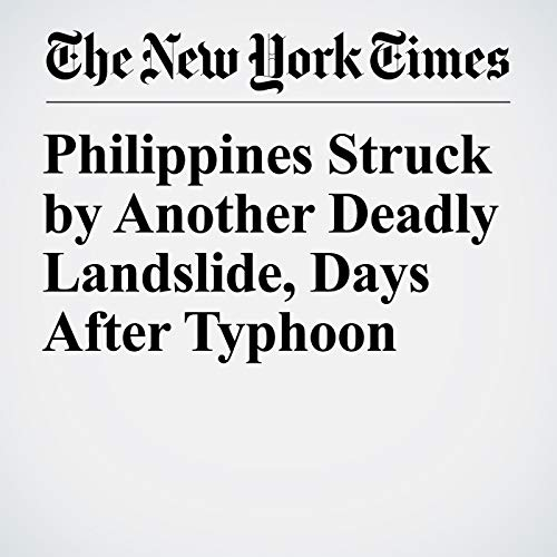 Philippines Struck by Another Deadly Landslide, Days After Typhoon copertina