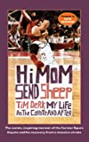 Hi Mom, Send Sheep!: My Life as the Coyote and After (English Edition)