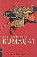 熊谷直実 英文版―Memoirs of the Warrior KUMAGAI: A Historical Novel