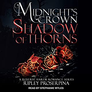 Shadow of Thorns     Midnight's Crown Series, Book 2              Written by:                                                                                                                                 Ripley Proserpina                               Narrated by:                                                                                                                                 Stephanie Wyles                      Length: 8 hrs and 11 mins     Not rated yet     Overall 0.0