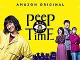 Peep Time -Season 1