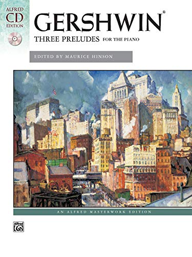 George Gershwin: Three Preludes for the Piano (Buch/CD), Alfred Masterwork Edition