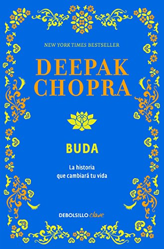 Buda: Una historia de iluminacion / Buddha: A Story of Enlightenment: Una historia de iluminacion (Spanish Edition)