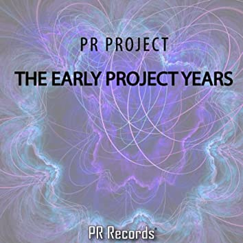 The Early Project Years