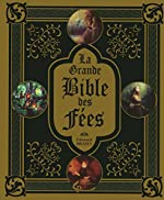 La Grande Bible des fées d'Edouard Brasey
