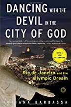 Dancing with the Devil in the City of God: Rio de Janeiro and the Olympic Dream