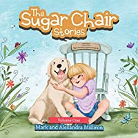 The Sugar Chair Stories