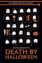Death by Halloween (Adventures You Choose) (Volume 1)
