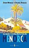 La mejor cocina de Menorca: La mejor cocina de la isla: 5 par Borràs Anglada