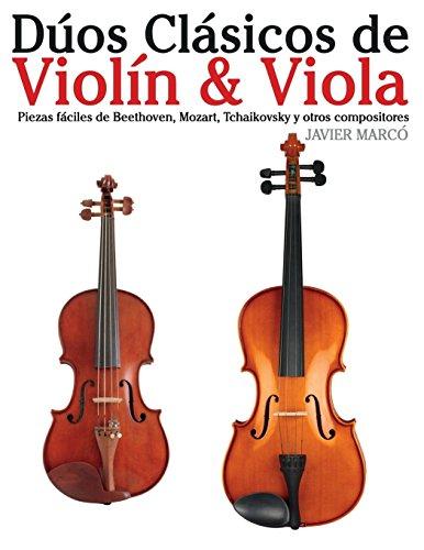Dúos Clásicos de Violín & Viola: Piezas fáciles de