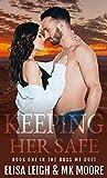 Keeping Her Safe (Boss Me Duet Book 1)