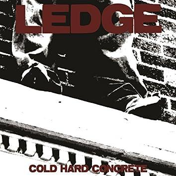 Cold Hard Concrete