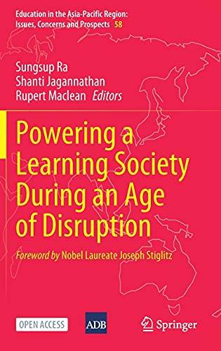 Powering a Learning Society During an Age of Disruption (Education in the Asia-Pacific Region: Issue