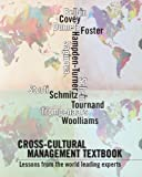 Cross-cultural management textbook: Lessons from the world leading experts in cross-cultural management (English Edition)