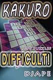 Difficult Kakuro: 200 puzzles: Volume 1 (Kakuro Books)