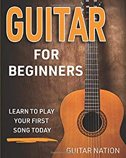 Guitar for Beginners: Learn to Play Your First Song Today