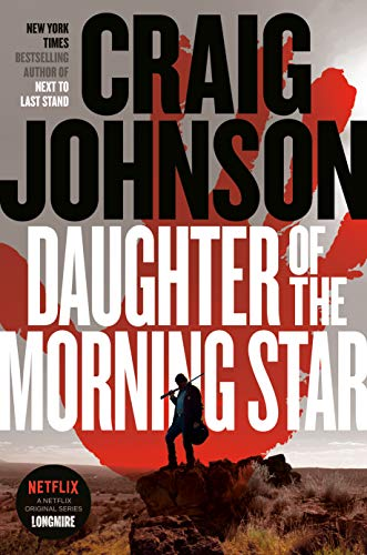 Daughter of the Morning Star: A Longmire Mystery (English Edition)