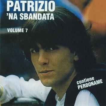 'Na sbandata, vol. 7