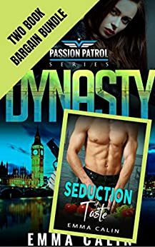 Seduction of Dynasty PLUS: Passion Patrol - Police Detective Fiction Books With a Strong Female Protagonist Romance by [Emma Calin]