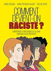 Comment devient-on raciste ? par Ismaël Méziane