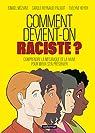 Comment devient-on raciste ? par Méziane