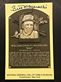 Bill Mazeroski Signed Gold Plaque HOF Postcard Yellow Autograph Pirates - JSA Certified - MLB Cut Signatures