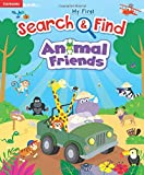 My First Search & Find Animal Friends-Identify Animals, Colors and Numbers Along the Way!